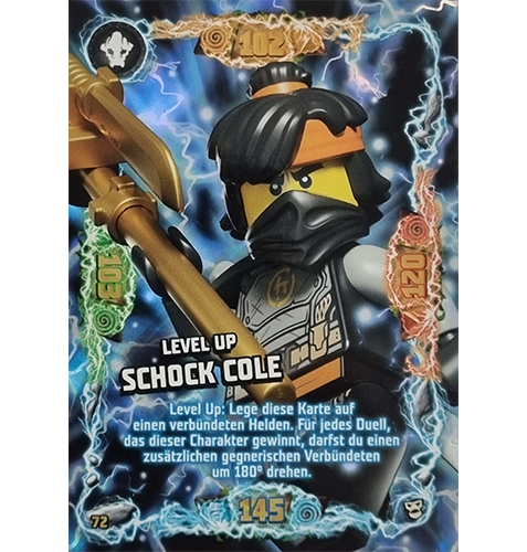 Lego Ninjago Serie 6 NEXT LEVEL Trading Cards Nr 072 Level Up Schock Cole