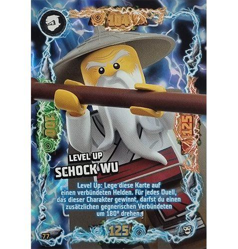 Lego Ninjago Serie 6 NEXT LEVEL Trading Cards Nr 077 Level Up Schock Wu