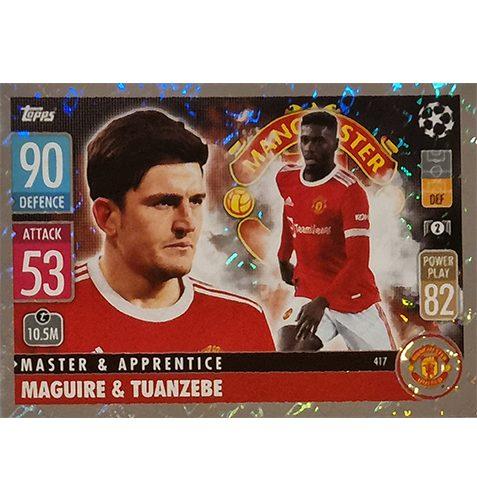 Topps Champions League 2021/2022 Nr 417 Maguire und Tuanzebe